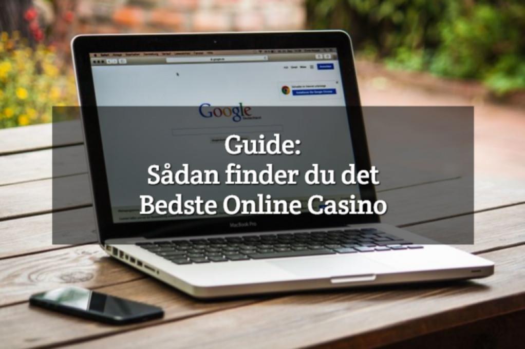 Guide: Sådan finder du det bedste online casino